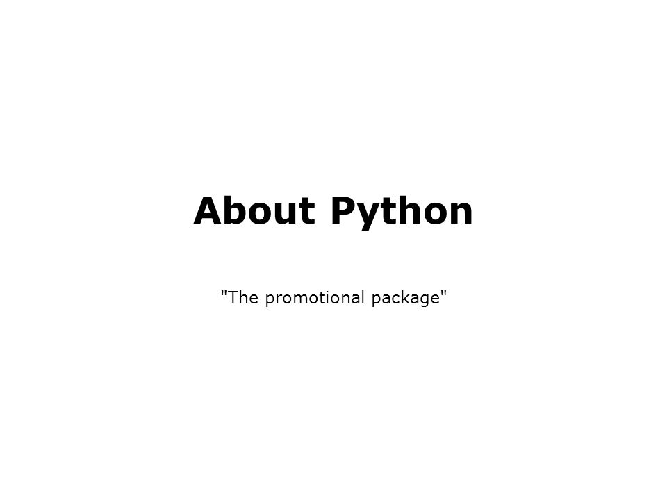 About Python The promotional package