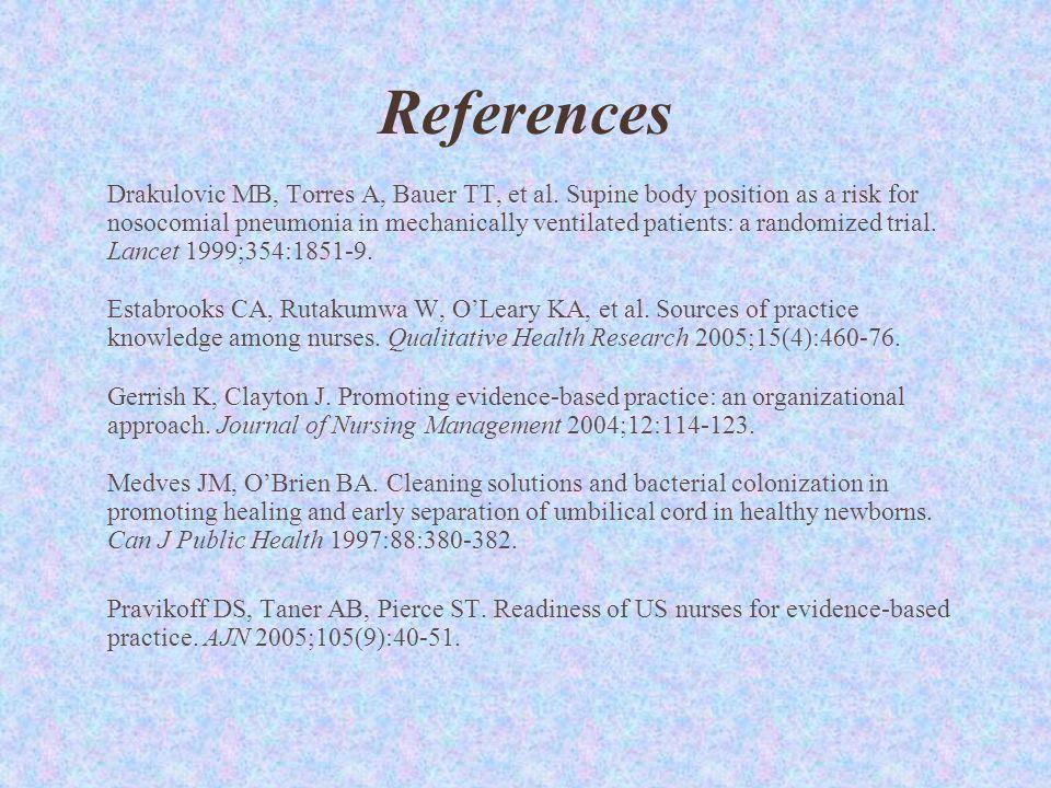References Drakulovic MB, Torres A, Bauer TT, et al.