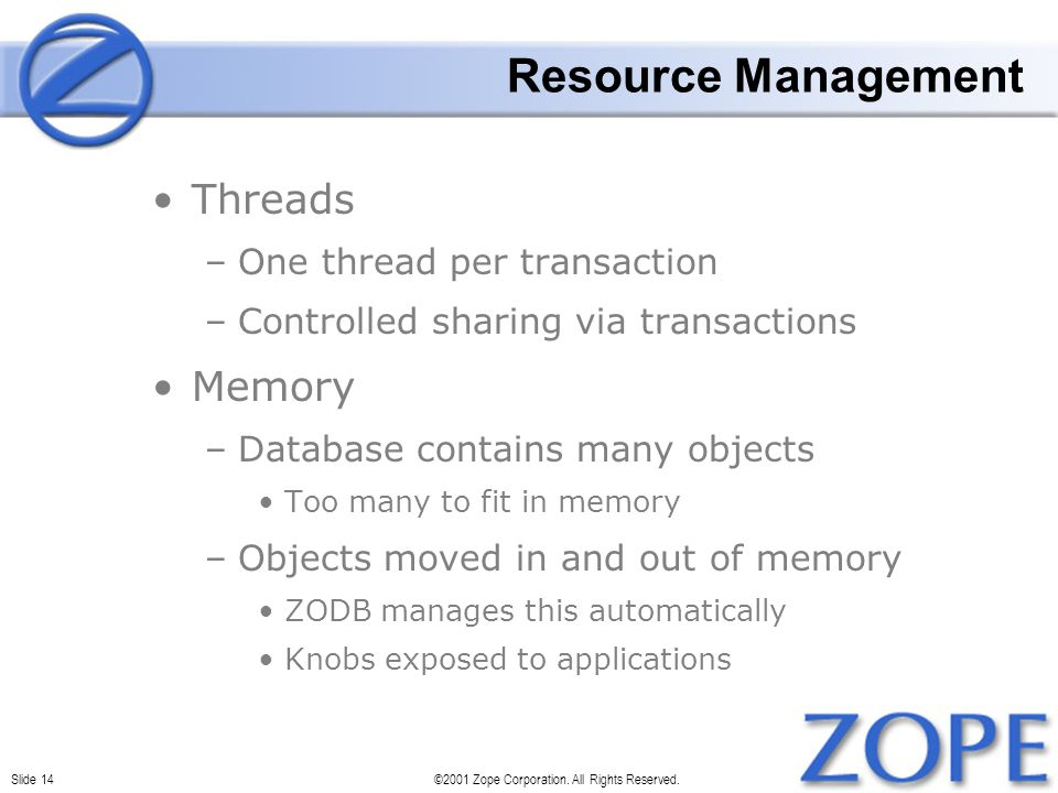 Slide 14©2001 Zope Corporation. All Rights Reserved.