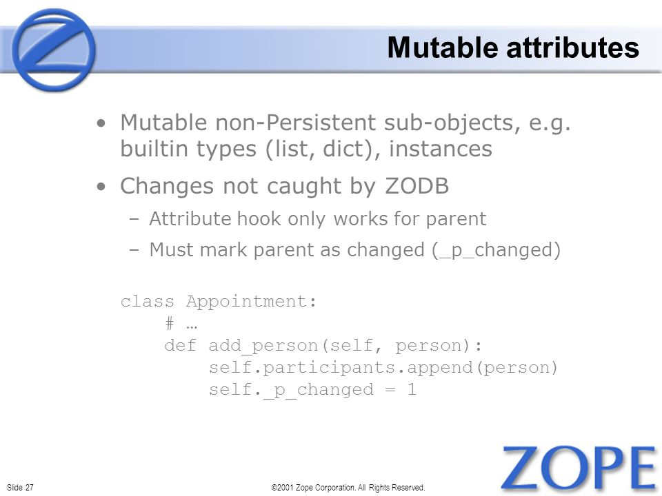Slide 27©2001 Zope Corporation. All Rights Reserved.