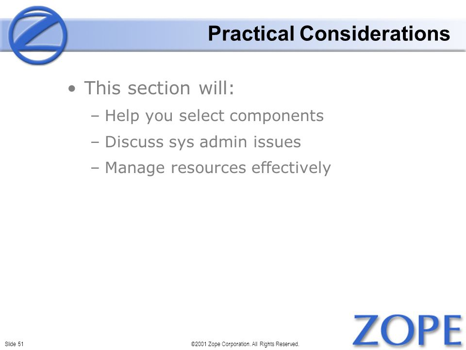 Slide 51©2001 Zope Corporation. All Rights Reserved.