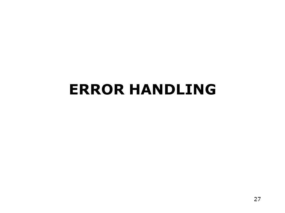 27 ERROR HANDLING