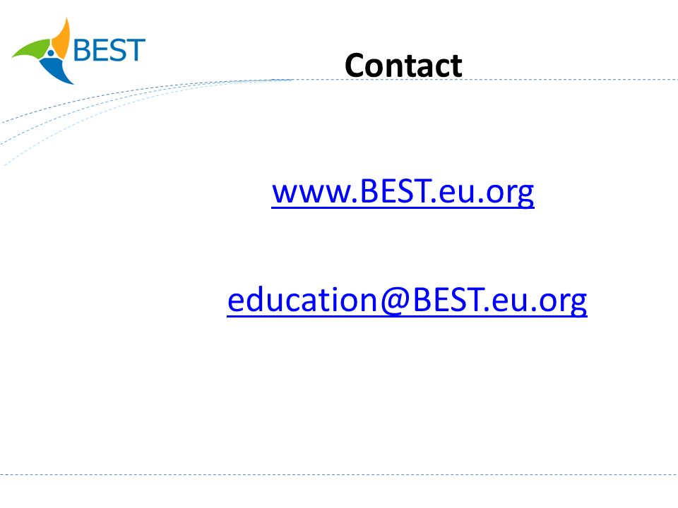 Contact www.BEST.eu.org education@BEST.eu.org