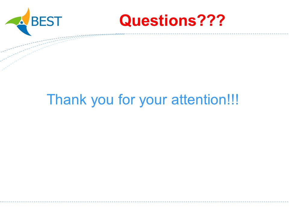 Questions Thank you for your attention!!!