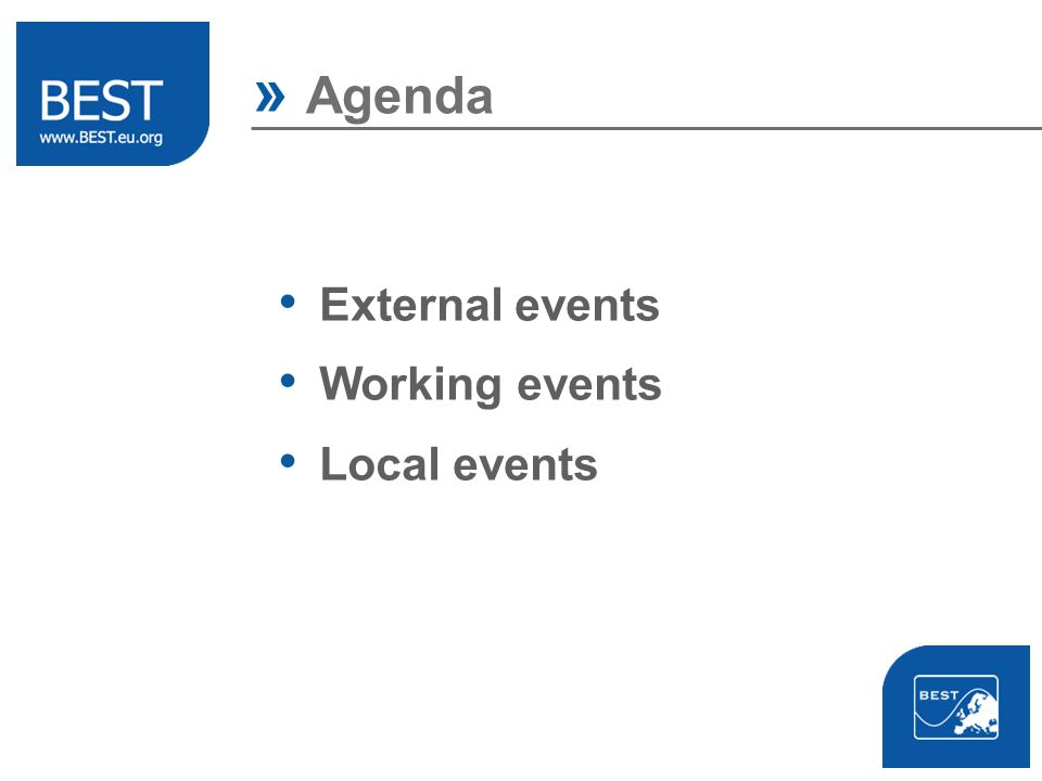 » Agenda External events Working events Local events