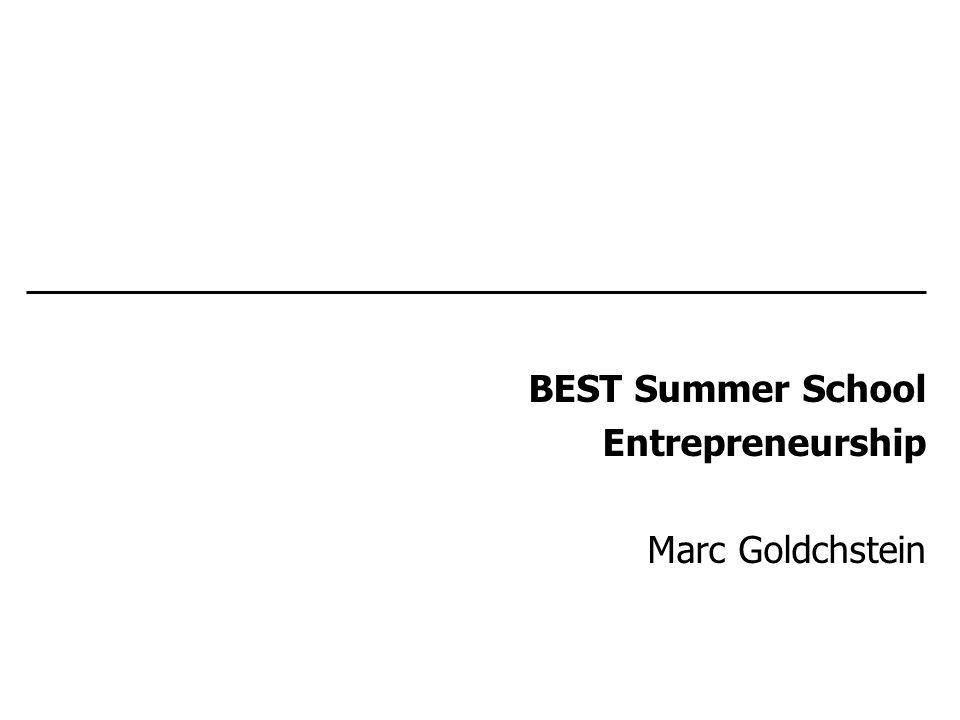 BEST Summer School Entrepreneurship Marc Goldchstein