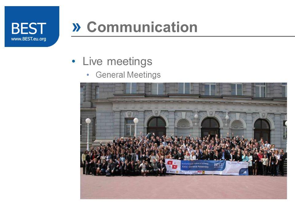» Communication Live meetings General Meetings Management Meetings Regional Meetings Workshops Training Events