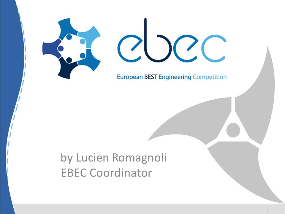 by Lucien Romagnoli EBEC Coordinator