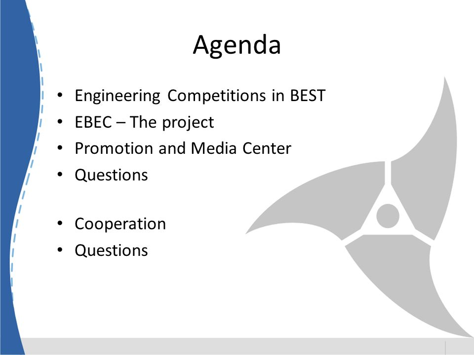 Agenda Engineering Competitions in BEST EBEC – The project Promotion and Media Center Questions Cooperation Questions