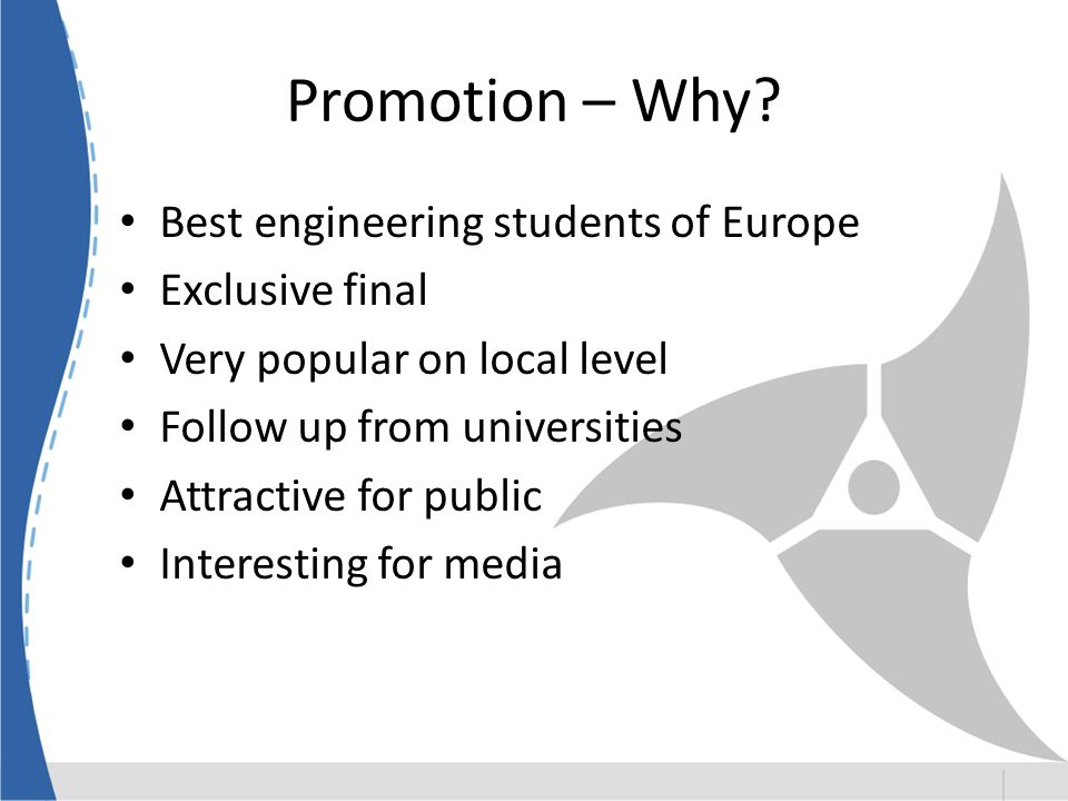 Promotion – Why.