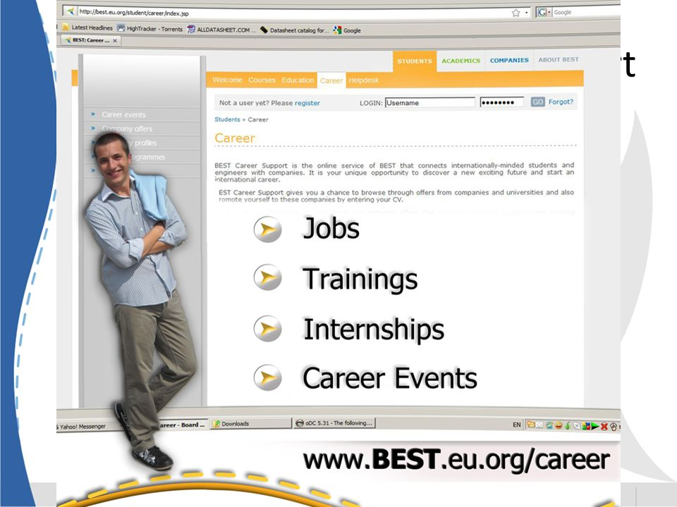 BEST Career Support One of the main services BEST offers Opportunities for students and young graduates
