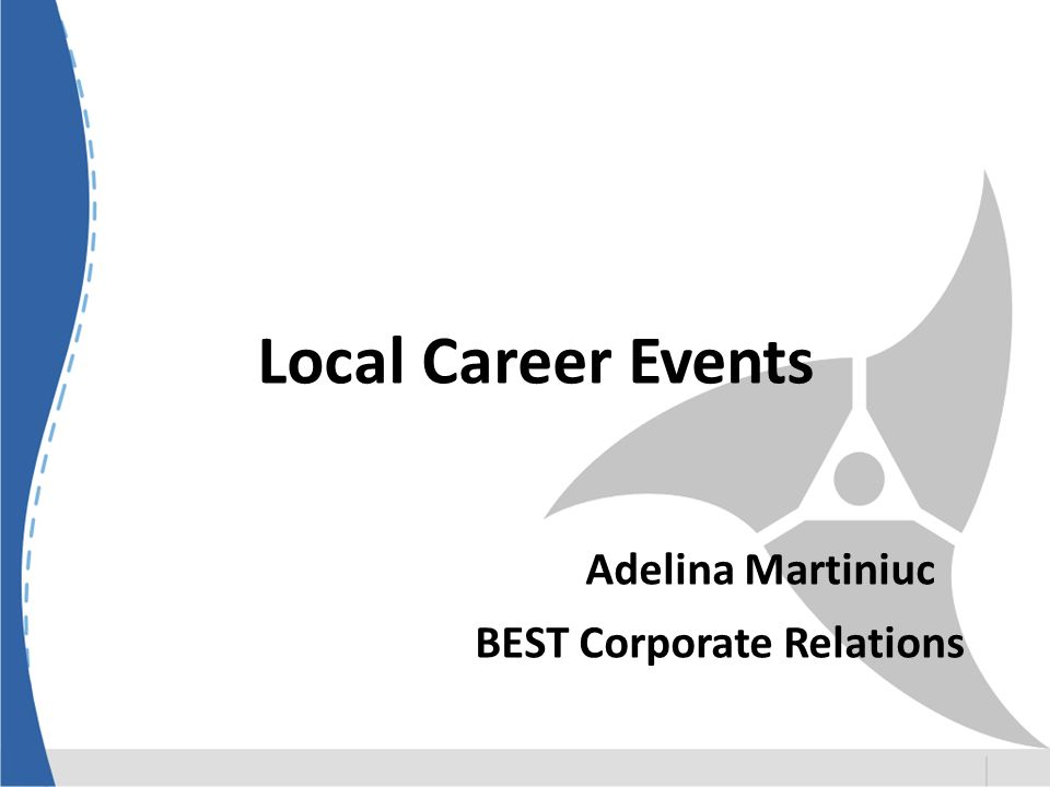 Local Career Events Adelina Martiniuc BEST Corporate Relations