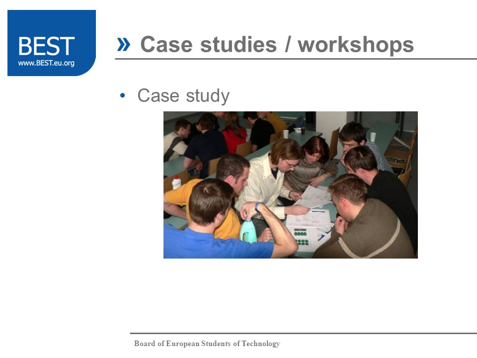 Board of European Students of Technology Case study » Case studies / workshops