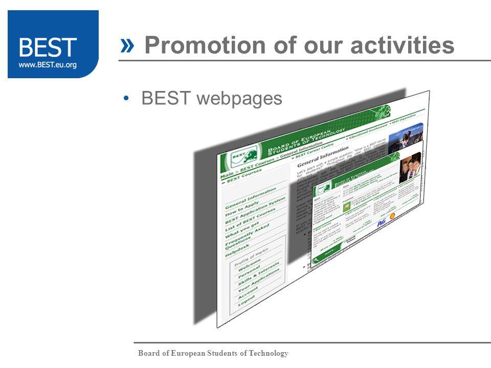 Board of European Students of Technology BEST webpages » Promotion of our activities
