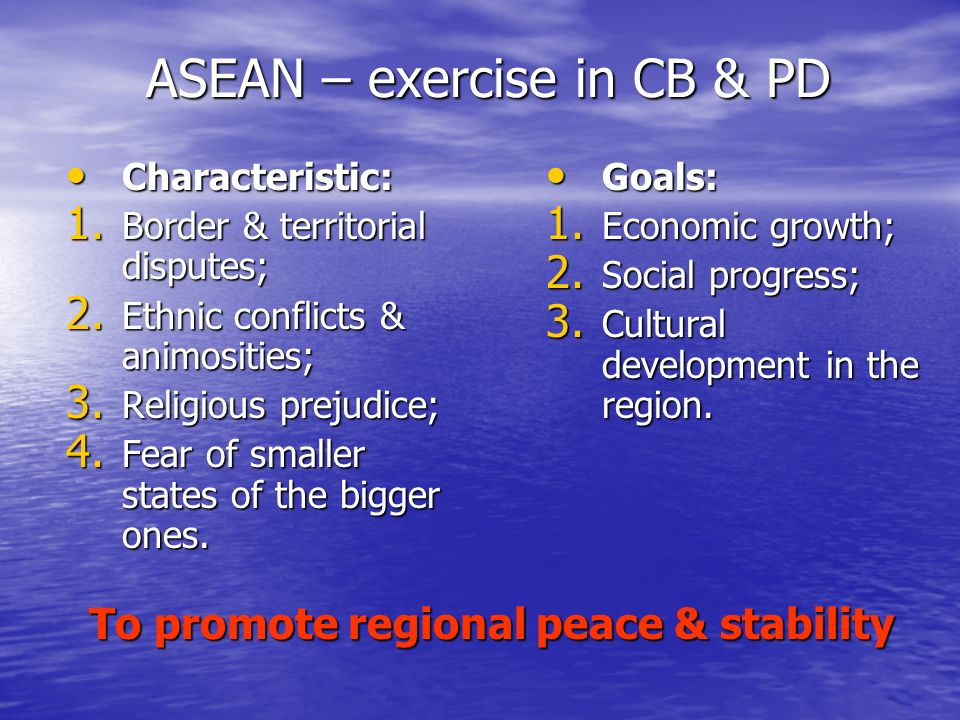 ASEAN – exercise in CB & PD Characteristic: Characteristic: 1.