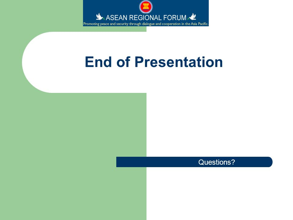 Questions End of Presentation