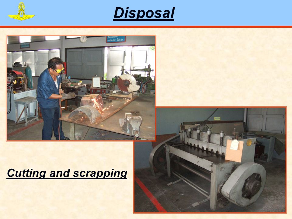 Disposal Cutting and scrapping