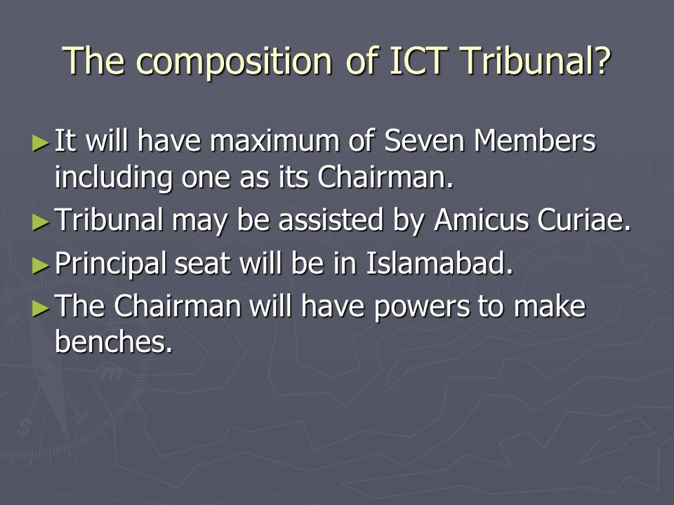 The composition of ICT Tribunal.