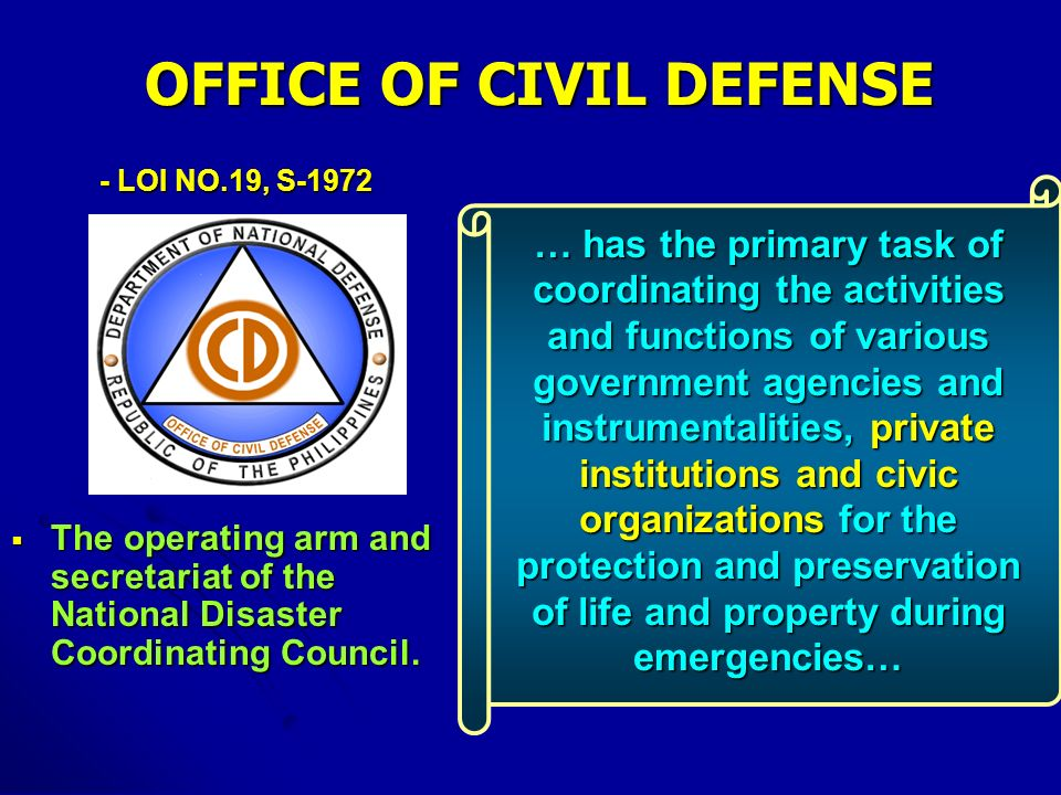 The operating arm and secretariat of the National Disaster Coordinating Council. The operating arm and secretariat of the National Disaster Coordinati