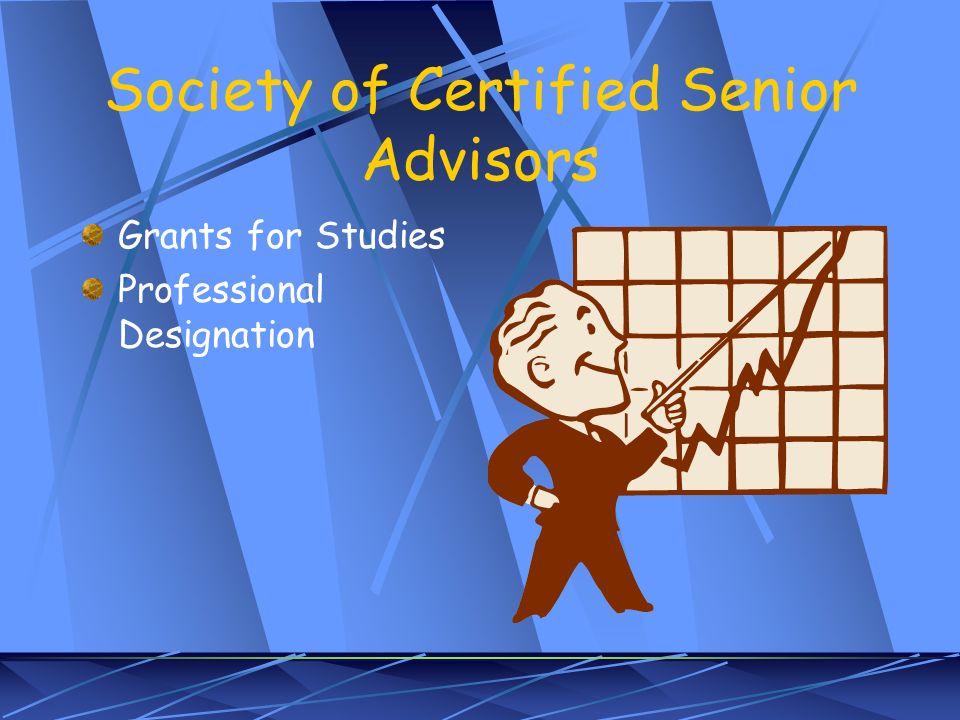 Society of Certified Senior Advisors Grants for Studies Professional Designation