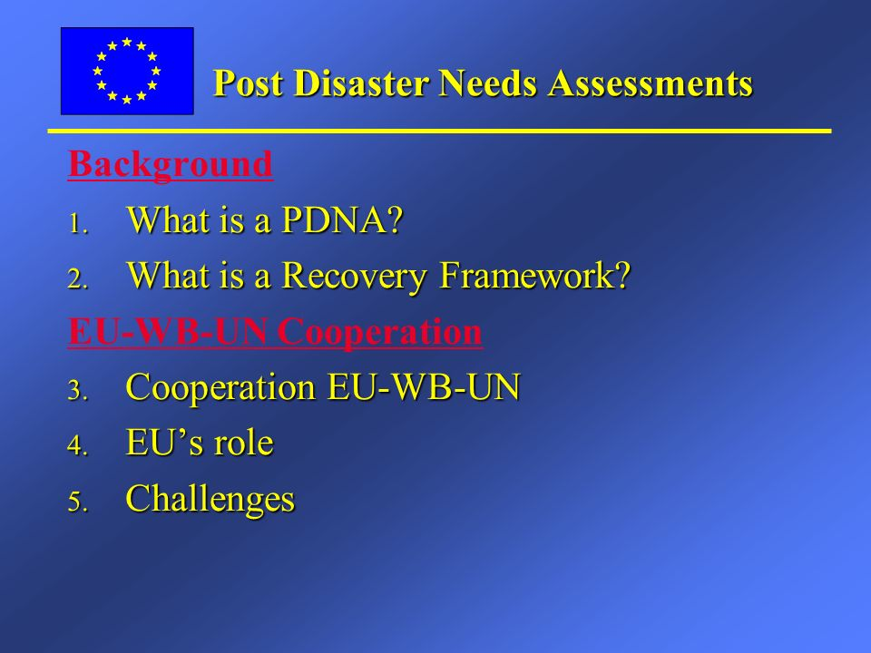 Assessment Missions: l 15 PDNAs carried out e.g.