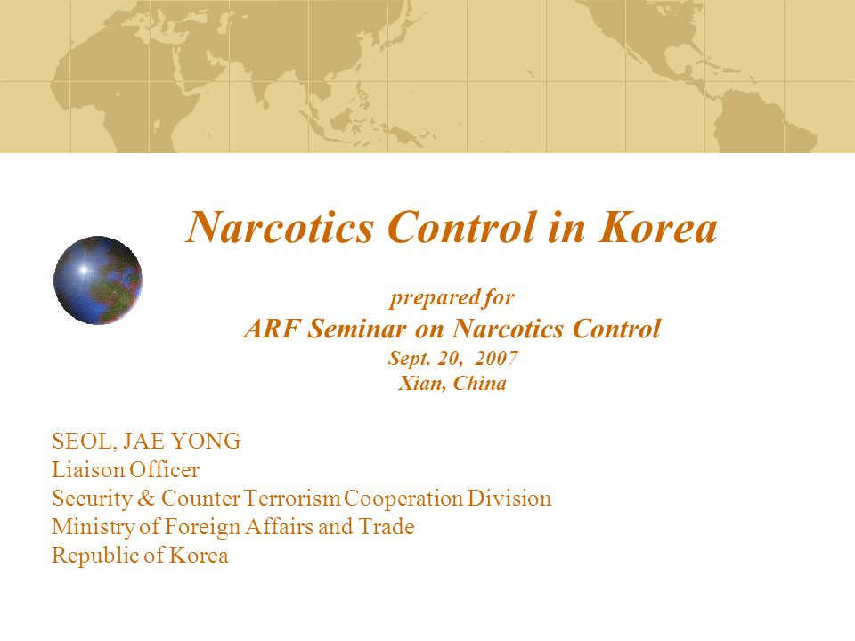 Narcotics Control in Korea prepared for ARF Seminar on Narcotics Control Sept.