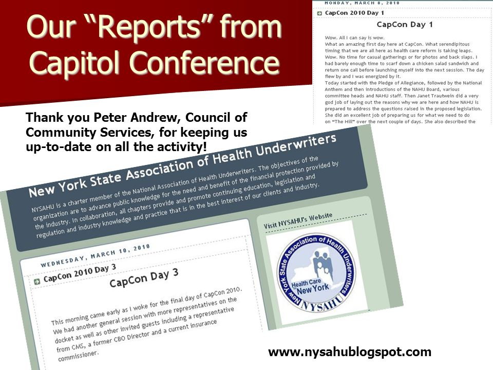 Our Reports from Capitol Conference Thank you Peter Andrew, Council of Community Services, for keeping us up-to-date on all the activity.