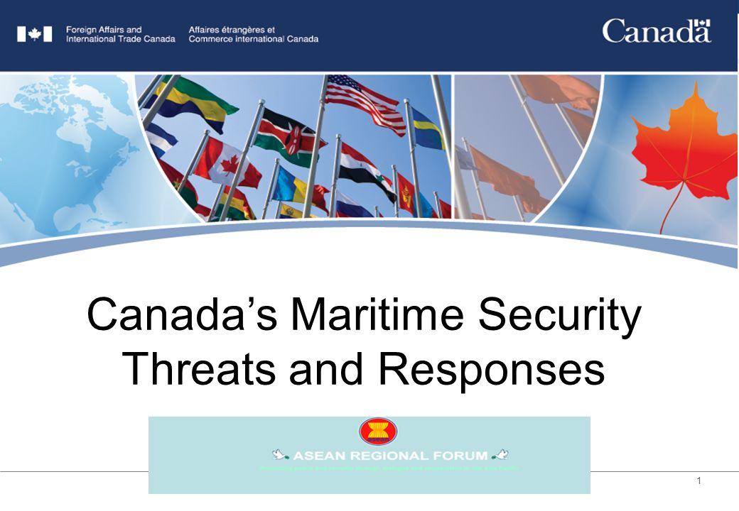 1 Title Goes Here Canadas Maritime Security Threats and Responses