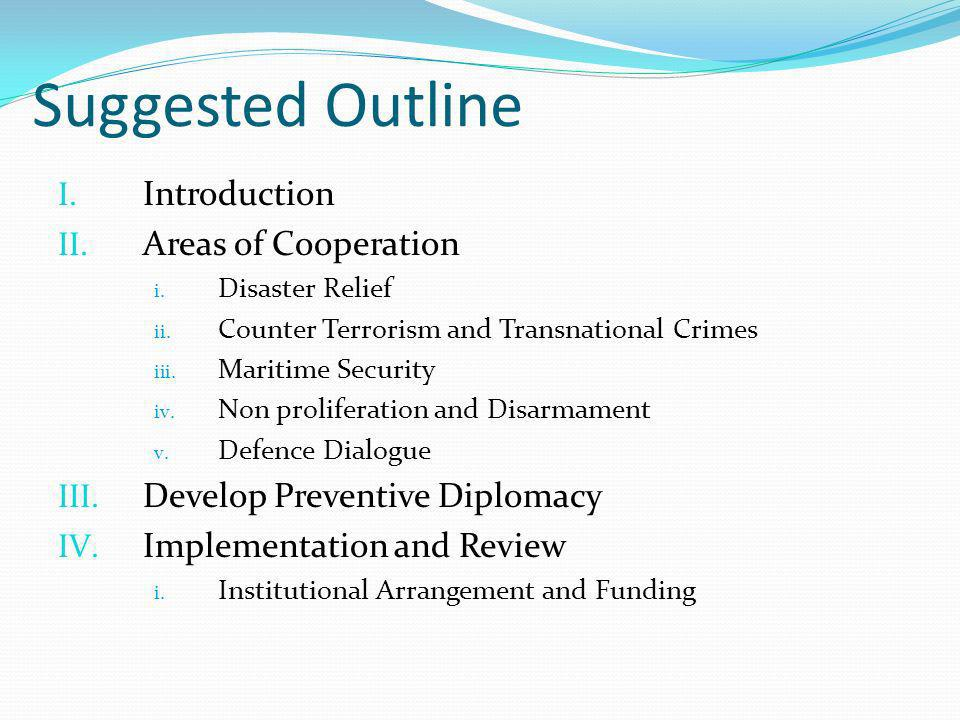 Suggested Outline I. Introduction II. Areas of Cooperation i.