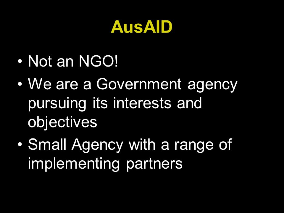 AusAID Not an NGO.