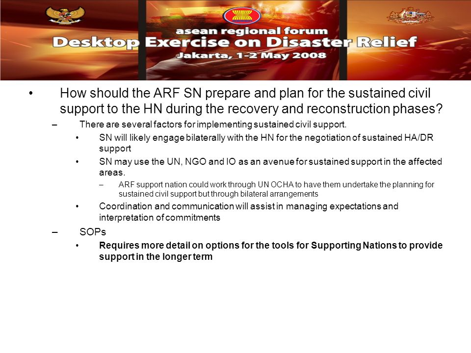 How should the ARF SN prepare and plan for the sustained civil support to the HN during the recovery and reconstruction phases? –There are several fac