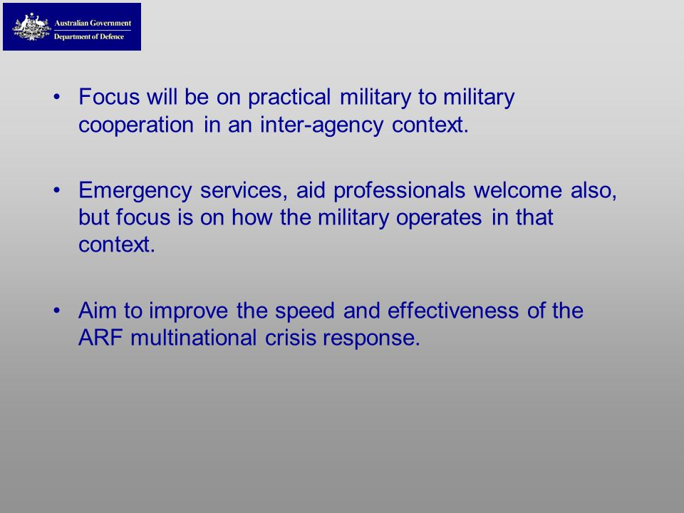 Focus will be on practical military to military cooperation in an inter-agency context. Emergency services, aid professionals welcome also, but focus