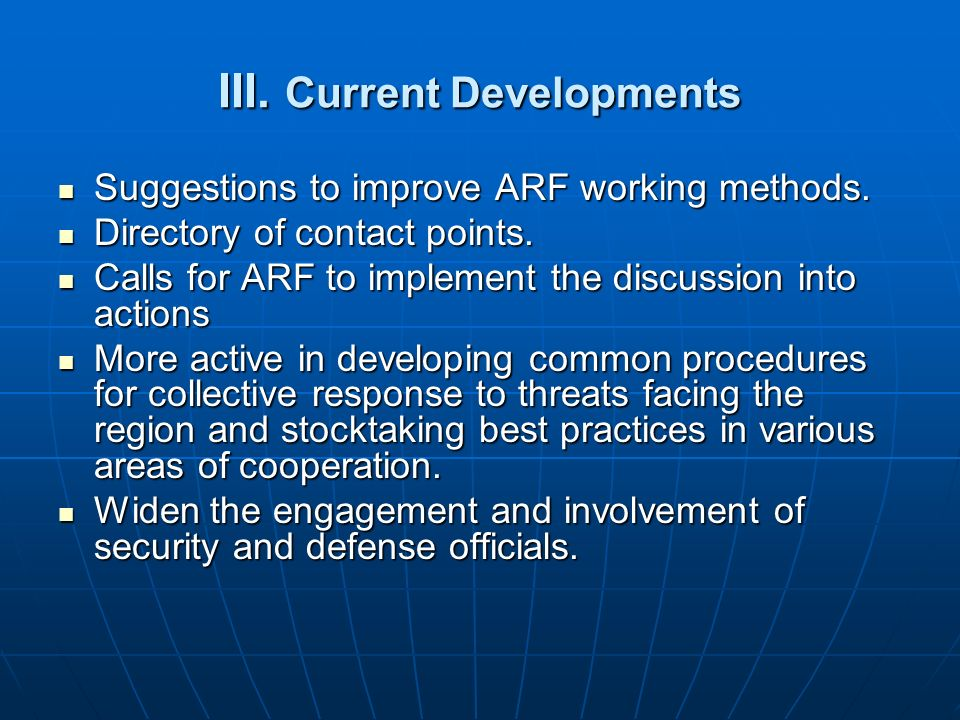 III.Current Developments Suggestions to improve ARF working methods.