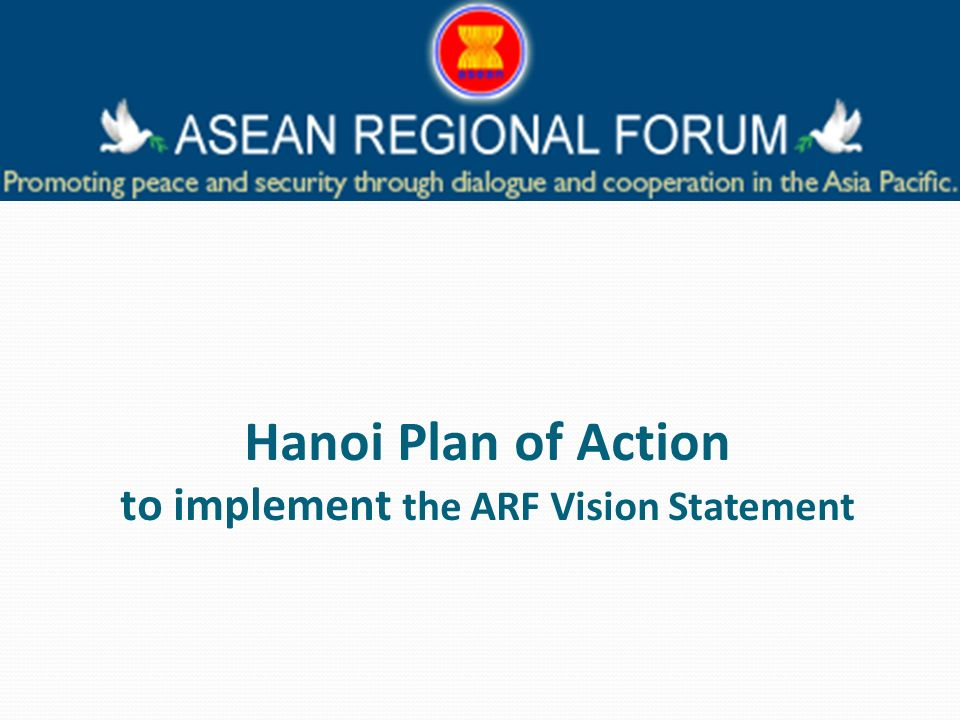 Hanoi Plan of Action to implement the ARF Vision Statement