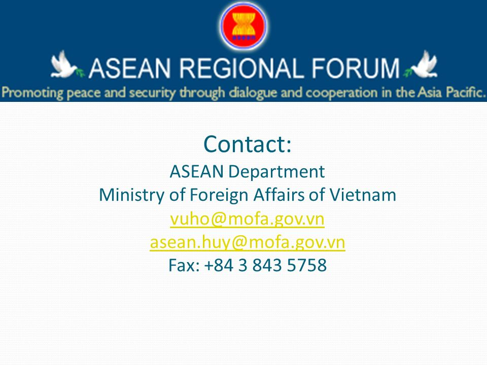 Contact: ASEAN Department Ministry of Foreign Affairs of Vietnam  Fax: