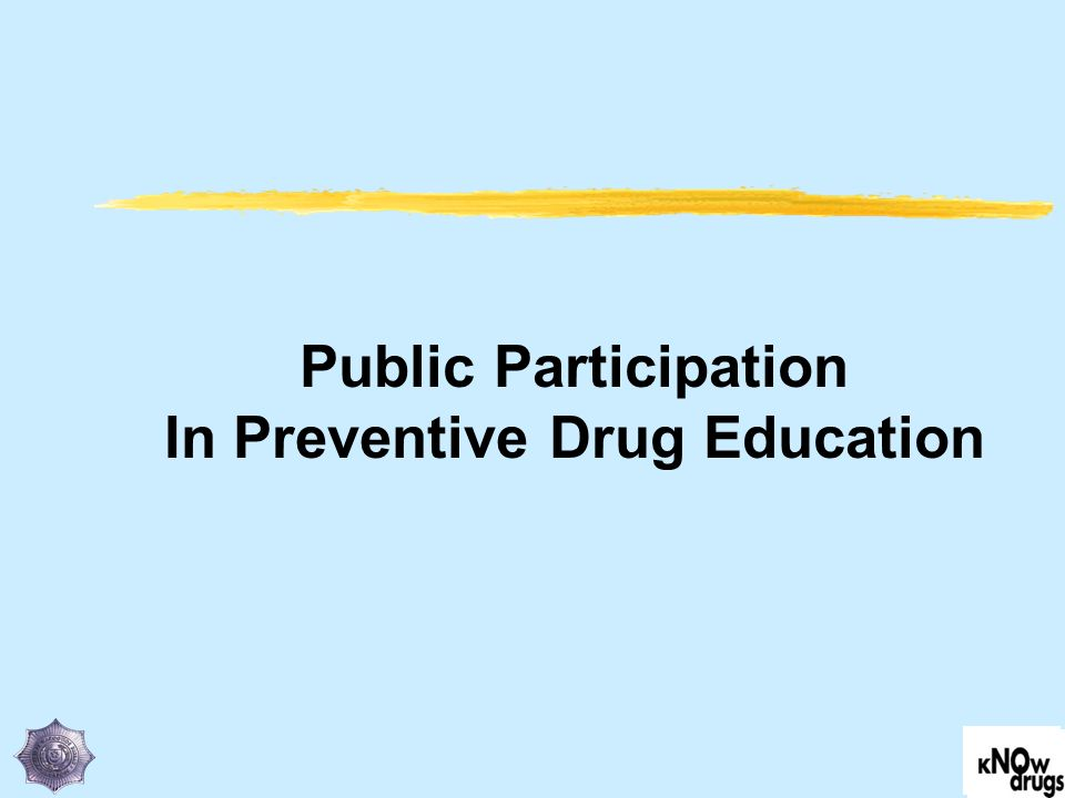 Public Participation In Preventive Drug Education