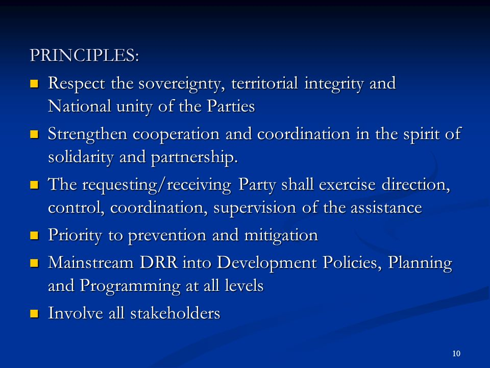 10 PRINCIPLES: Respect the sovereignty, territorial integrity and National unity of the Parties Respect the sovereignty, territorial integrity and Nat