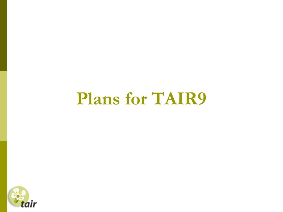 Plans for TAIR9
