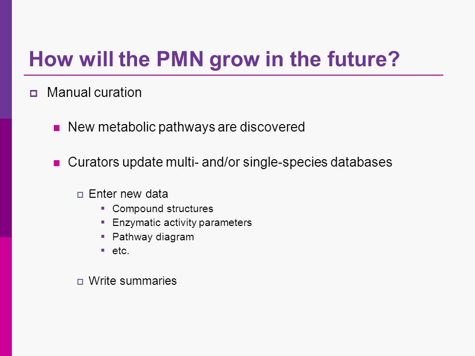 How will the PMN grow in the future.