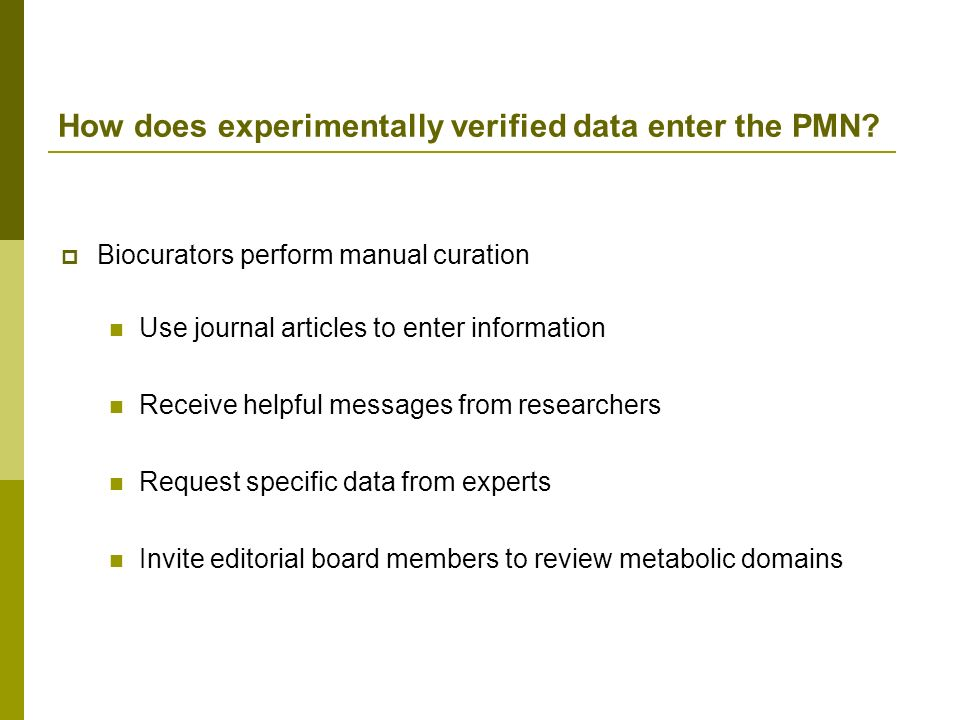 How does experimentally verified data enter the PMN.