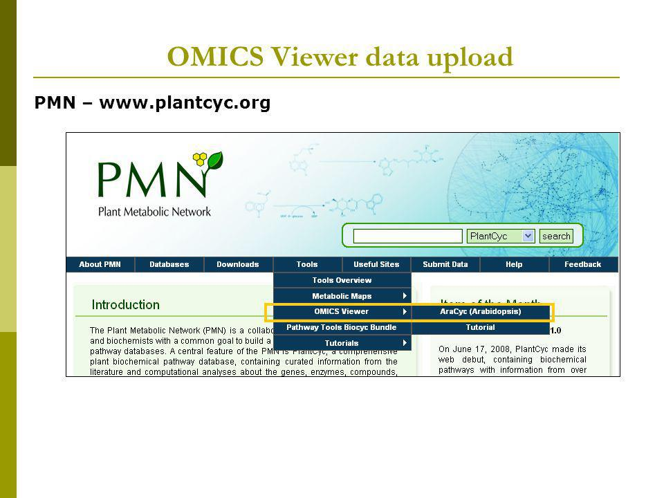 OMICS Viewer data upload PMN – www.plantcyc.org