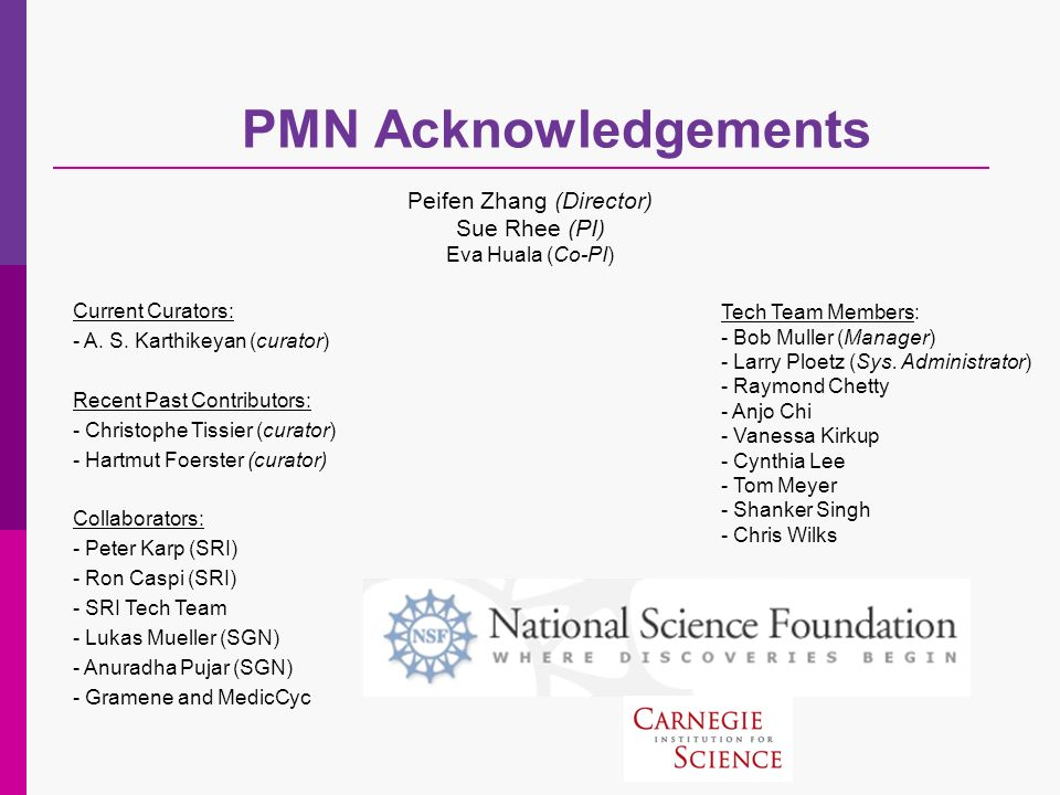 PMN Acknowledgements Current Curators: - A. S.