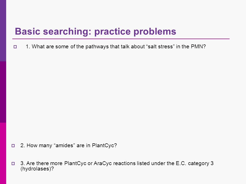 Basic searching: practice problems 1.