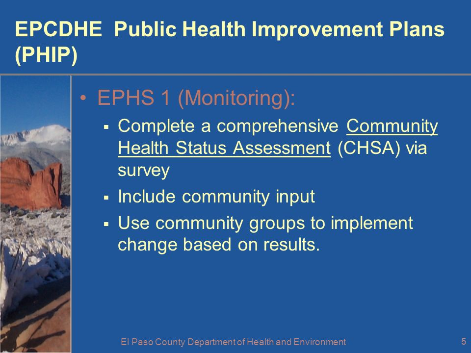 El Paso County Department of Health and Environment 6 CHSA Completed NOW WHAT.