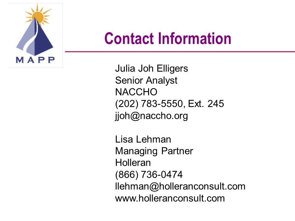 Contact Information Julia Joh Elligers Senior Analyst NACCHO (202) , Ext.