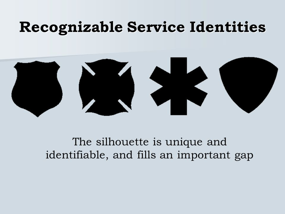 Recognizable Service Identities The silhouette is unique and identifiable, and fills an important gap