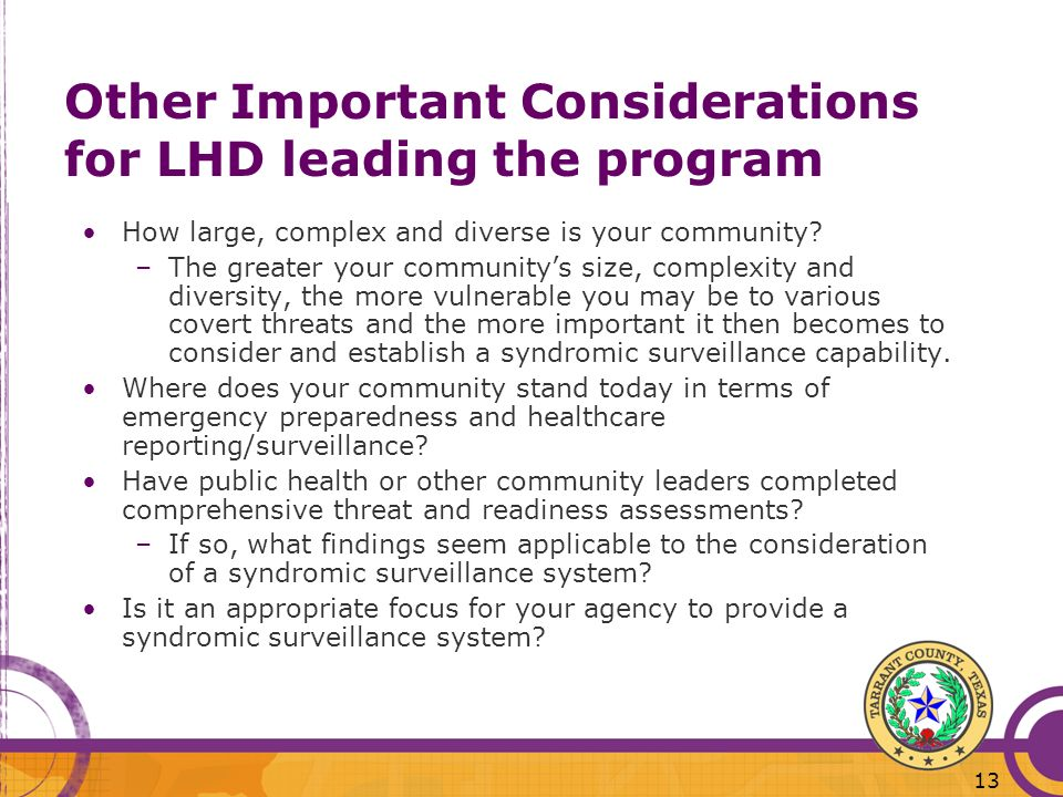 13 Other Important Considerations for LHD leading the program How large, complex and diverse is your community.