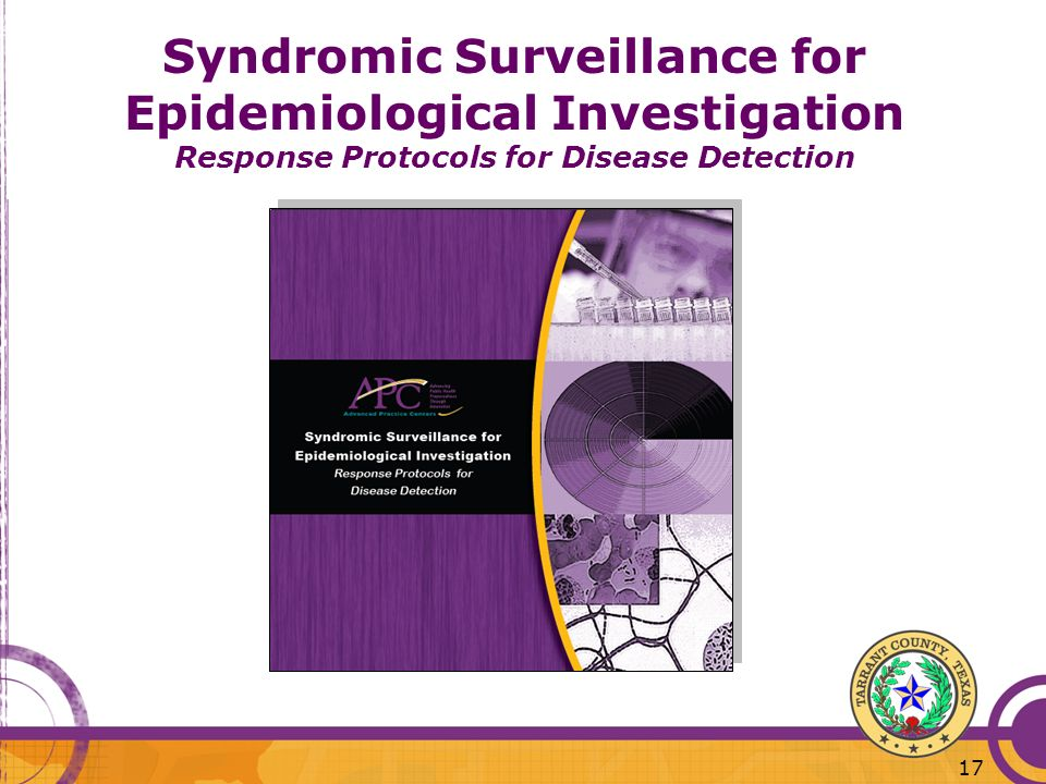 17 Syndromic Surveillance for Epidemiological Investigation Response Protocols for Disease Detection