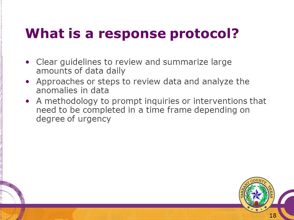 18 What is a response protocol.