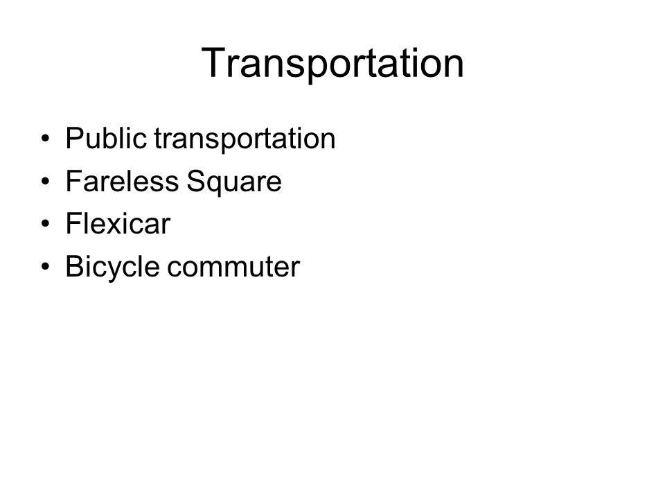 Transportation Public transportation Fareless Square Flexicar Bicycle commuter